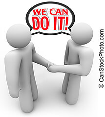 We Can Do It Two People Speech Bubble Handshake - Two people...