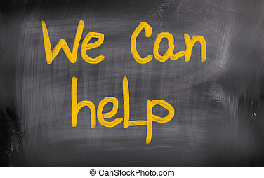 We Can Help Concept