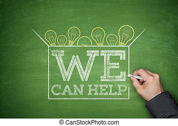 We can help on blackboard - We can help on green blackboard...