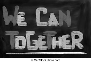 We Can Together Concept