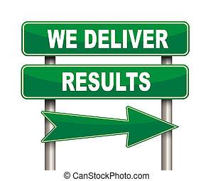 We deliver results green road sign - Illustration of green...