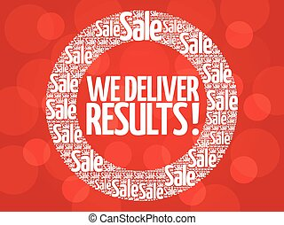 We deliver results ! vector words cloud, business concept background