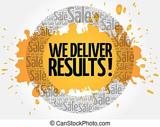We deliver results ! words cloud