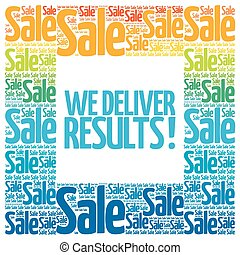 We deliver results! words cloud