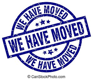 we have moved blue round grunge stamp
