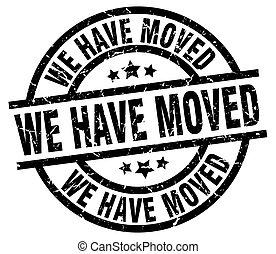 we have moved round grunge black stamp