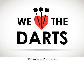 we love the darts