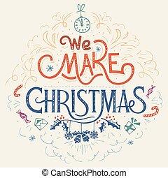 We make Christmas hand-lettering