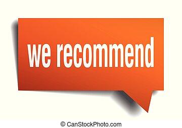 we recommend orange 3d speech bubble - we recommend orange...
