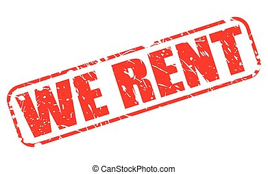 We rent red stamp text