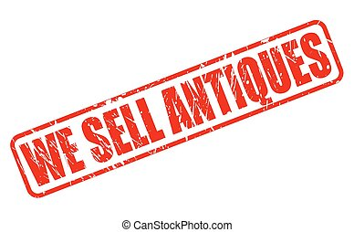 WE SELL ANTIQUES red stamp text