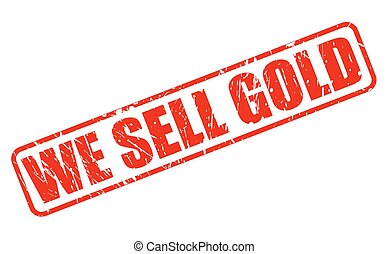 WE SELL GOLD red stamp text