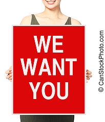 We Want You - An unrecognizable businesswoman holding a...
