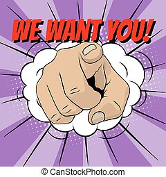 We want you. Pointing hand illustration in pop art style