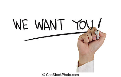 We Want You - Recruitment concept image of a hand holding...