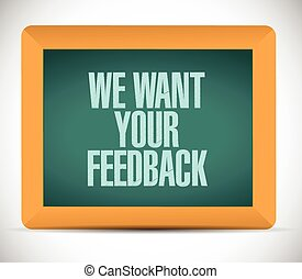 we want your feedback board sign