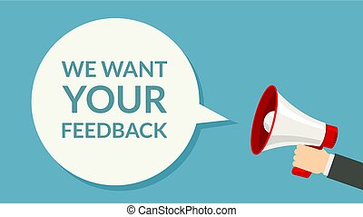 We want Your feedback. Survey opinion service. Attention magephone client customer feedback concept