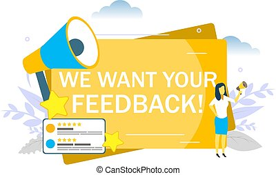 We want your feedback message, woman speaking through megaphone. Vector flat style design illustration for web banner, website page etc. Customer review, rating system concept.