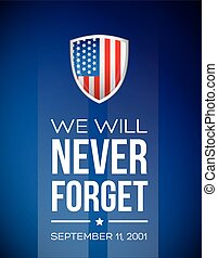 We will never forget - September 11, 2001