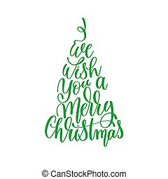we wish you a merry christmas hand lettering positive quote