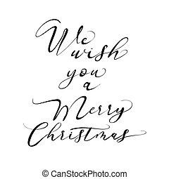 We wish you a Merry Christmas lettering. Nice seasonal ...