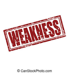 Weakness-stamp - Grunge rubber stamp with word...