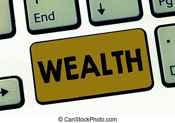 wealth., abondance, possessions, business, être, très, argent, projection, valable, écriture, note, luxe, riche, photo, showcasing, ou