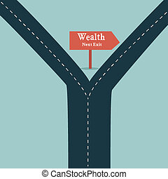 Wealth road sign arrow show fortune road business concept and financial freedom symbol with a straight road or highway.