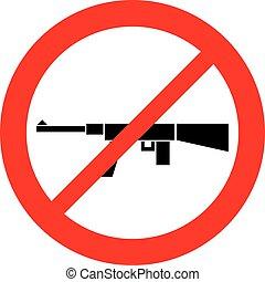 weapon not allowed sign stop machine gun