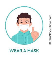 Flat design icon illustration with quarantine message (Wear a mask) and man in the medical mask for protection health outside during pandemic coronavirus, Covid-19, 2019-nCoV situation in the world.