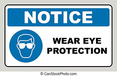 Wear eye protection sign. Information mandatory symbol in...