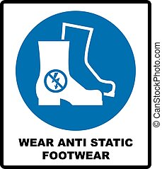 Wear safety footwear. Protective safety boots must be worn, mandatory sign, vector illustration.