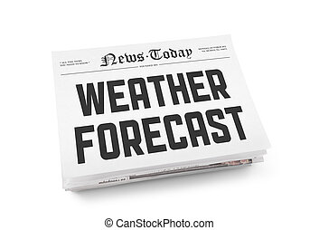 Weather forecast - A stack of newspapers with headline...