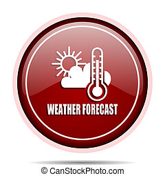 Weather forecast red glossy round web icon. Circle isolated internet button for webdesign and smartphone applications.