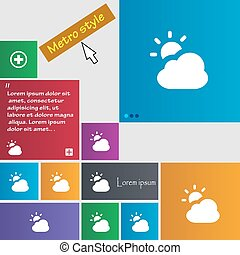 weather icon sign. Metro style buttons. Modern interface website buttons with cursor pointer. Vector