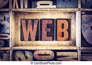 Web Concept Letterpress Type