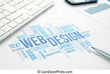 Web Design business concept word cloud print document, keyboard, pen and smartphone