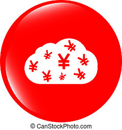 web icon cloud with yen sign, web button isolated on white