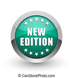 web, ronde, achtergrond., chroom, nieuw, metalen, editie, groene, internet, ontwerp, witte , schaduw, zilver, pictogram