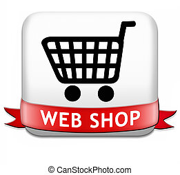 web shop button or online shopping icon for internet webshop...