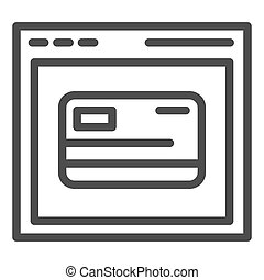 Web shopping line icon. Computer browser and credit card vector illustration isolated on white. Online card registration outline style design, designed for web and app. Eps 10.