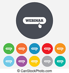 Webinar with hand pointer sign icon. Web study