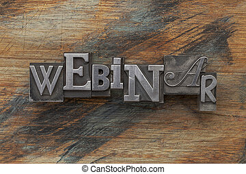 webinar word in metal type