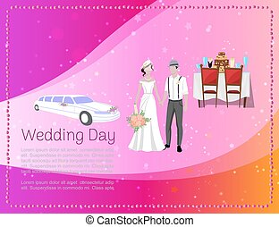 Wedding day banner with newly married weds bride and bridegroom, car and restaurant ceremony vector illustration.