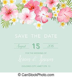Wedding Invitation Card - with Floral Tropical Background - Save the Date - in vector