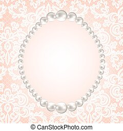 pearl frame on lace background - Wedding invitation or ...