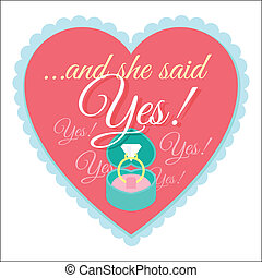 Vector flat illustration of a wedding label in the shape of heart with engagement ring and acceptance phrase