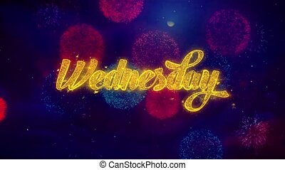 Wednesday Greeting Text Sparkle Particles on Colored Fireworks