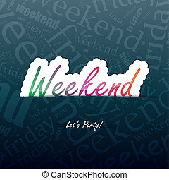 Weekend Background - Weekend background with space for your ...