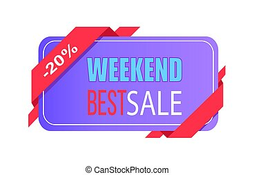 Weekend Best Sale 20 Off Price Label with Info